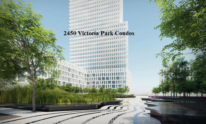 2450 Victoria Park Condos - North York New Condos